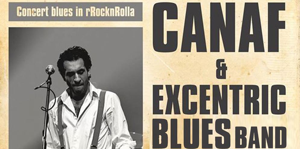 Canaf & Excentric Blues Band @RocknRolla