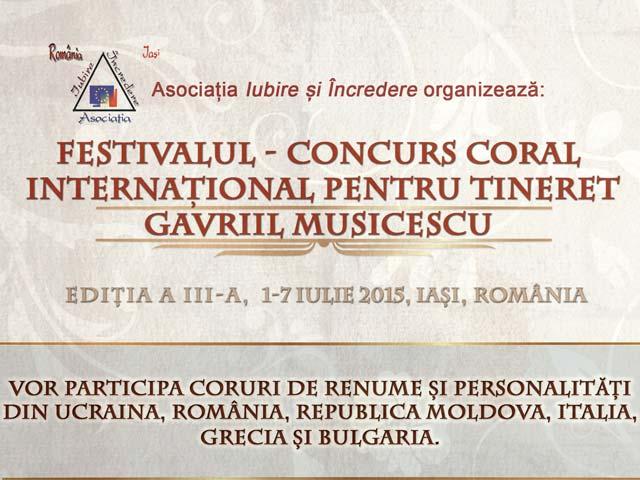 Festivalului - Concurs Coral Internațional pentru Tineret Gavriil Musicescu