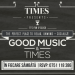 Good Music & Times@ Times Pub