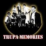 trupa memories
