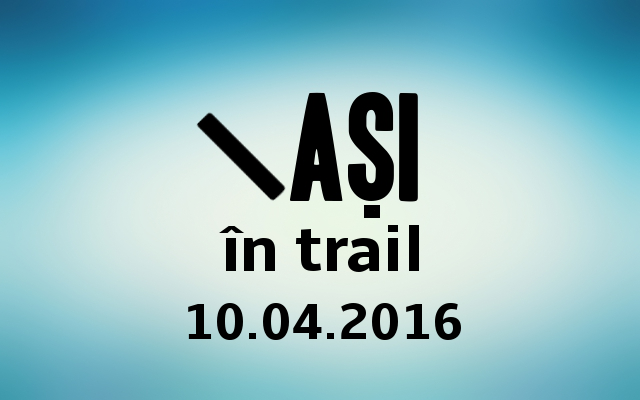 iasi in trail