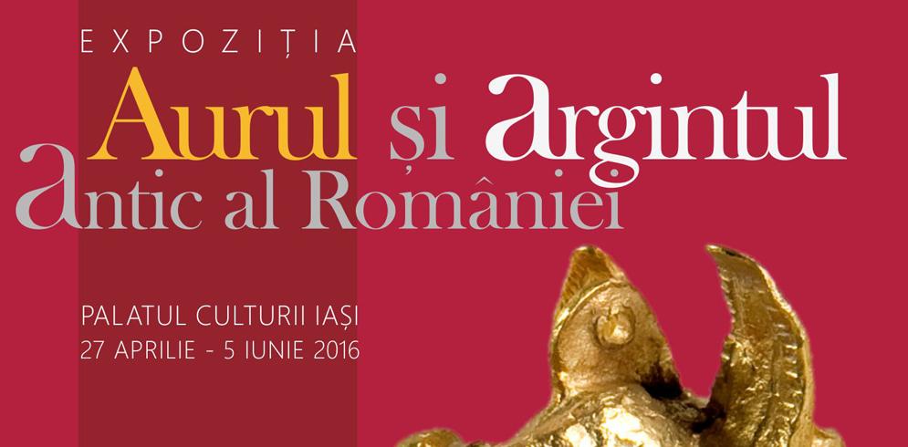 """""""Aurul si Argintul Antic al Romaniei"""", expozitie-eveniment la Palatul Culturii"""