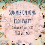 summer opening tiki village