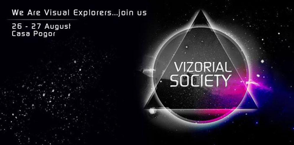 Vizorial Society @Casa Pogor