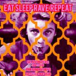 eat-sleep-rave-fratelli