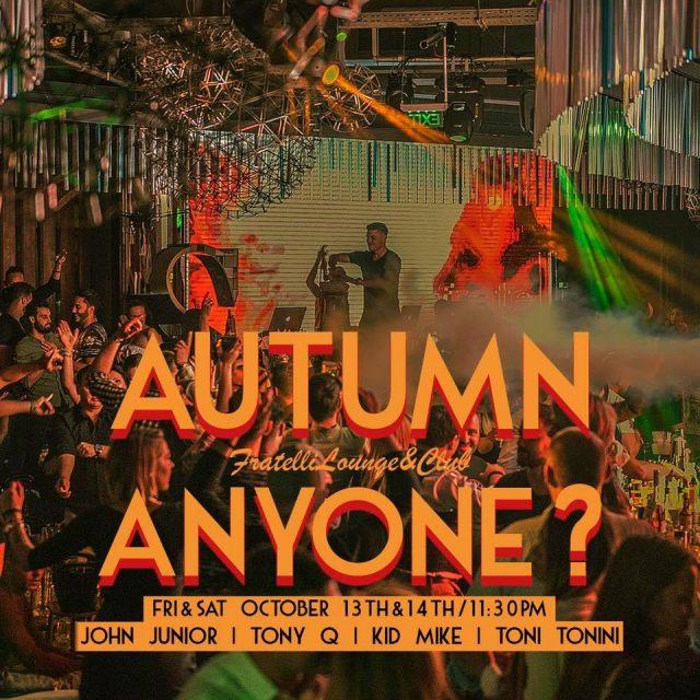 Autumn Anyone? @Fratelli Lounge & Club Iasi
