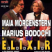 """Elixir"", cu MAIA MORGENSTERN  si MARIUS BODOCHI"