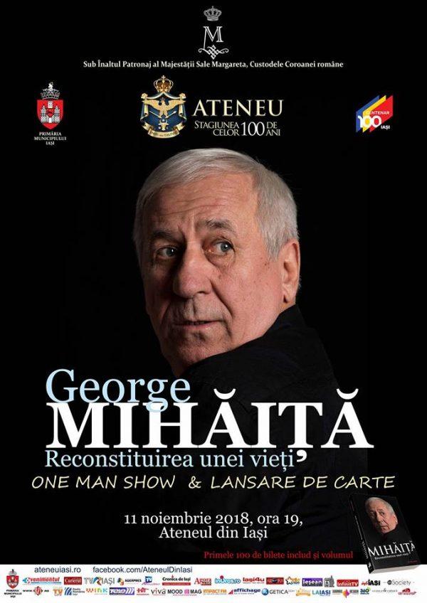 George Mihăiță. Reconstituirea Unei ViețI