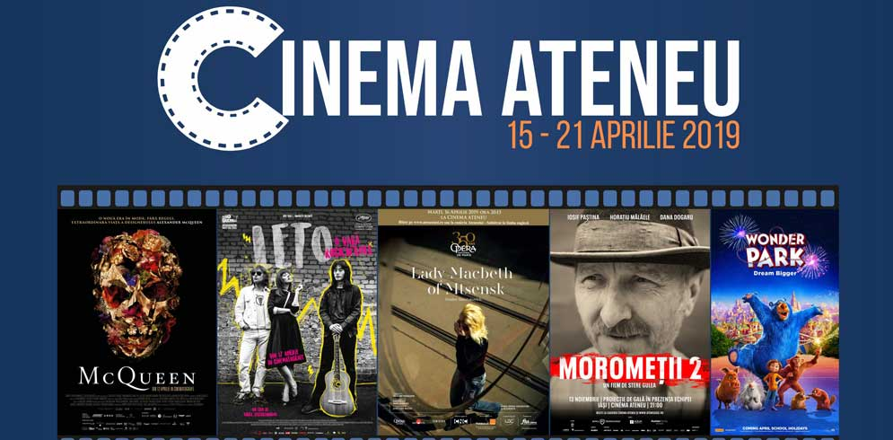 Program Cinema Ateneu: 15-21 aprilie 2019
