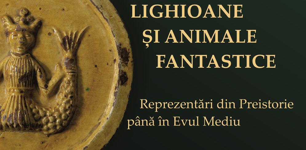 """Expoziţia """"Lighioane și animale fantastice. Reprezentări din preistorie până în Evul Mediu"""""""